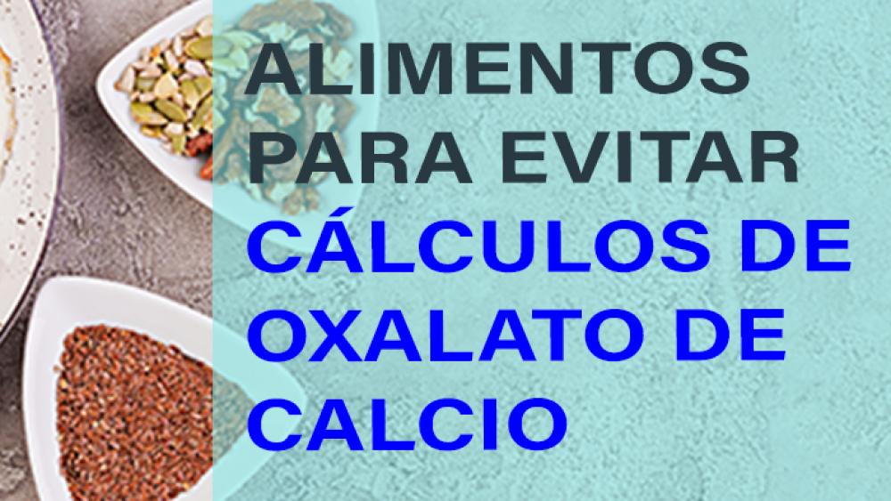 Alimentos para evitar cálculos de oxalato de calcio
